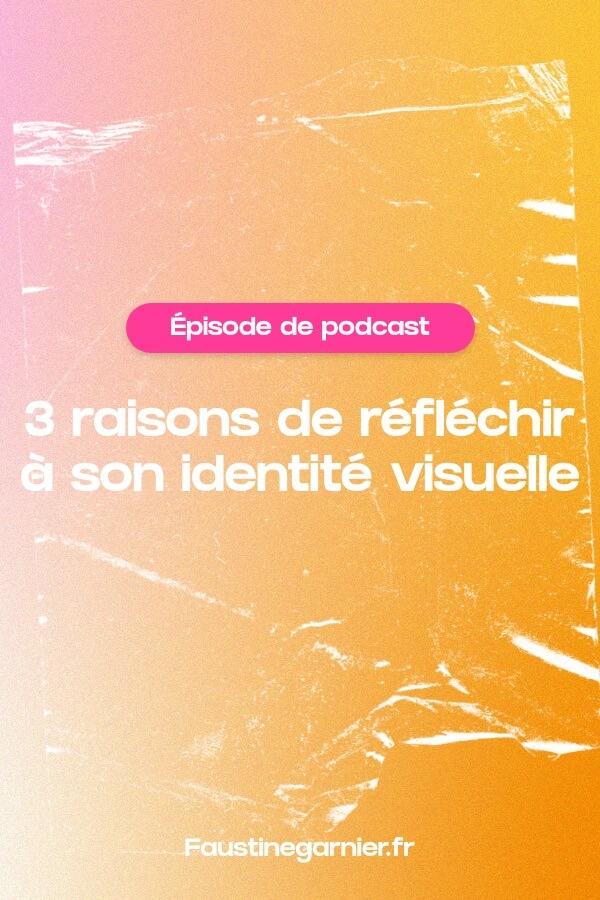 3 raisons de réfléchir à son identité visuelle